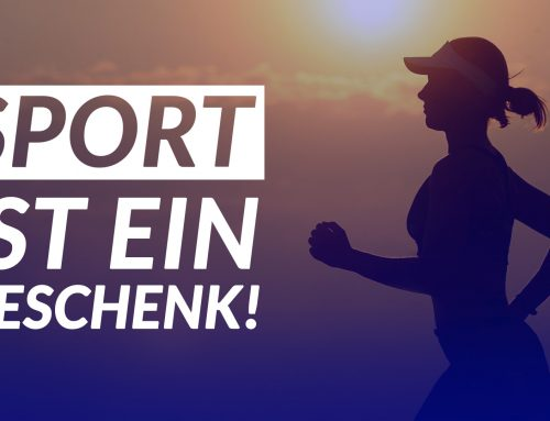 Sport ist ein Geschenk! – Sport Motivation